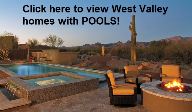 West Valley Homes with Pools