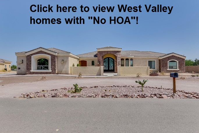 West Valley Homes with No HOA