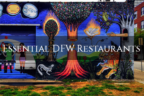Essential DFW Restaurants