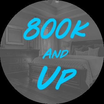 800k & Up