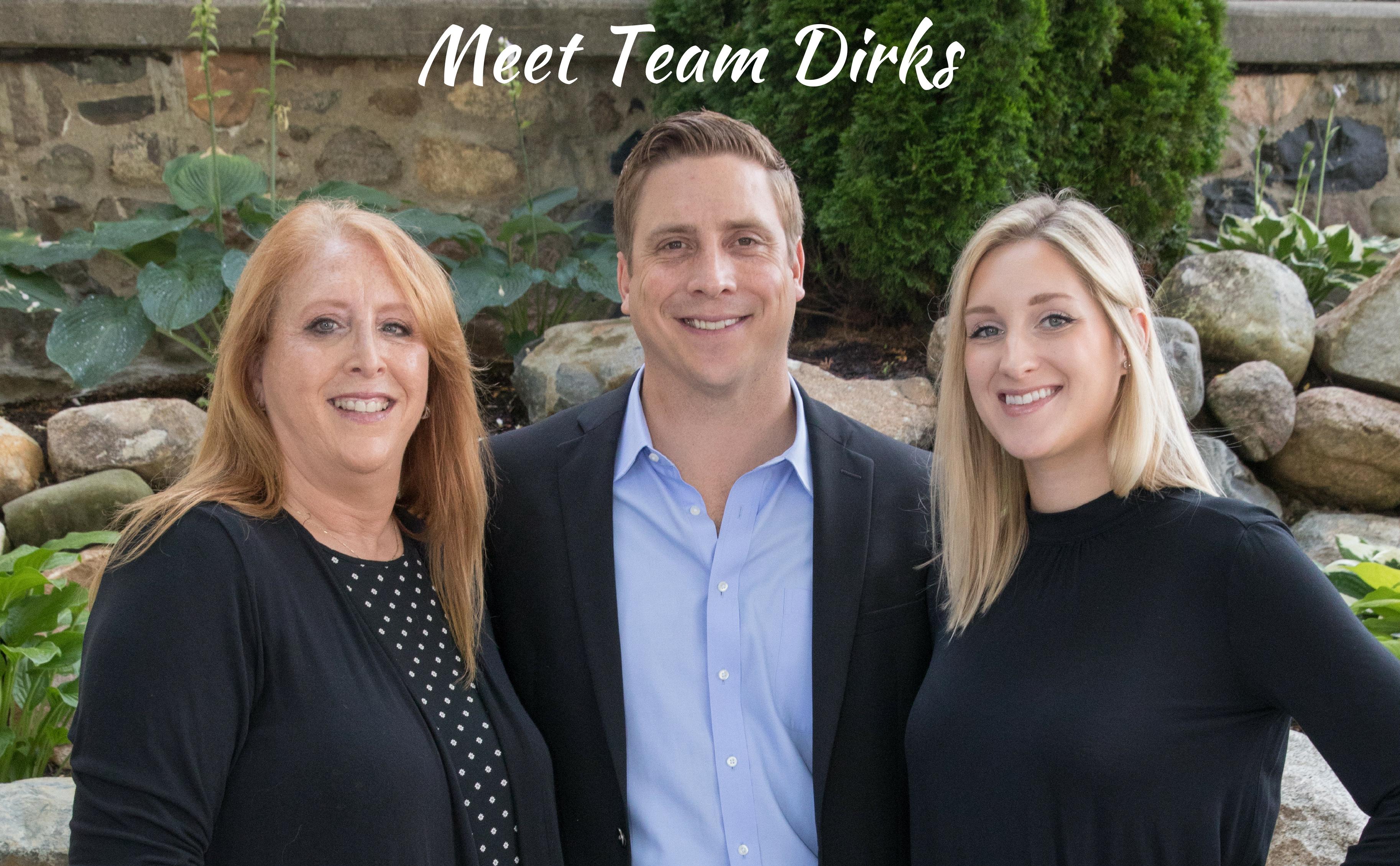 Meet Team Dirks