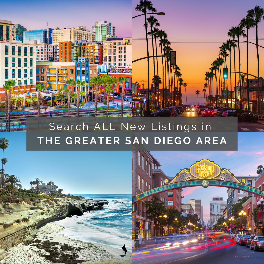Search ALL New Listings in the Greater San Diego Area