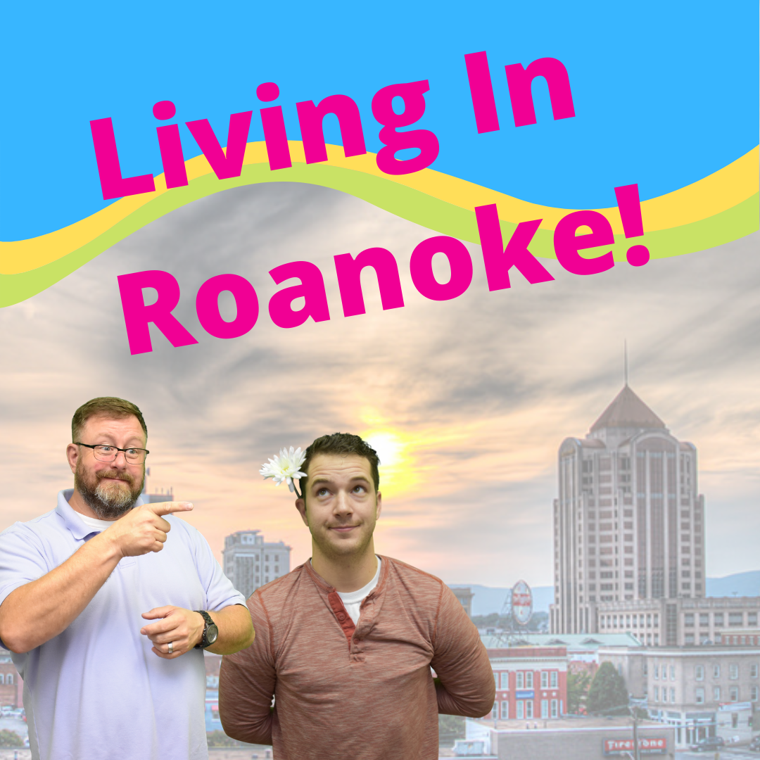 Living In Roanoke