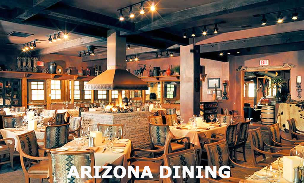 DINING IN ARIZONA