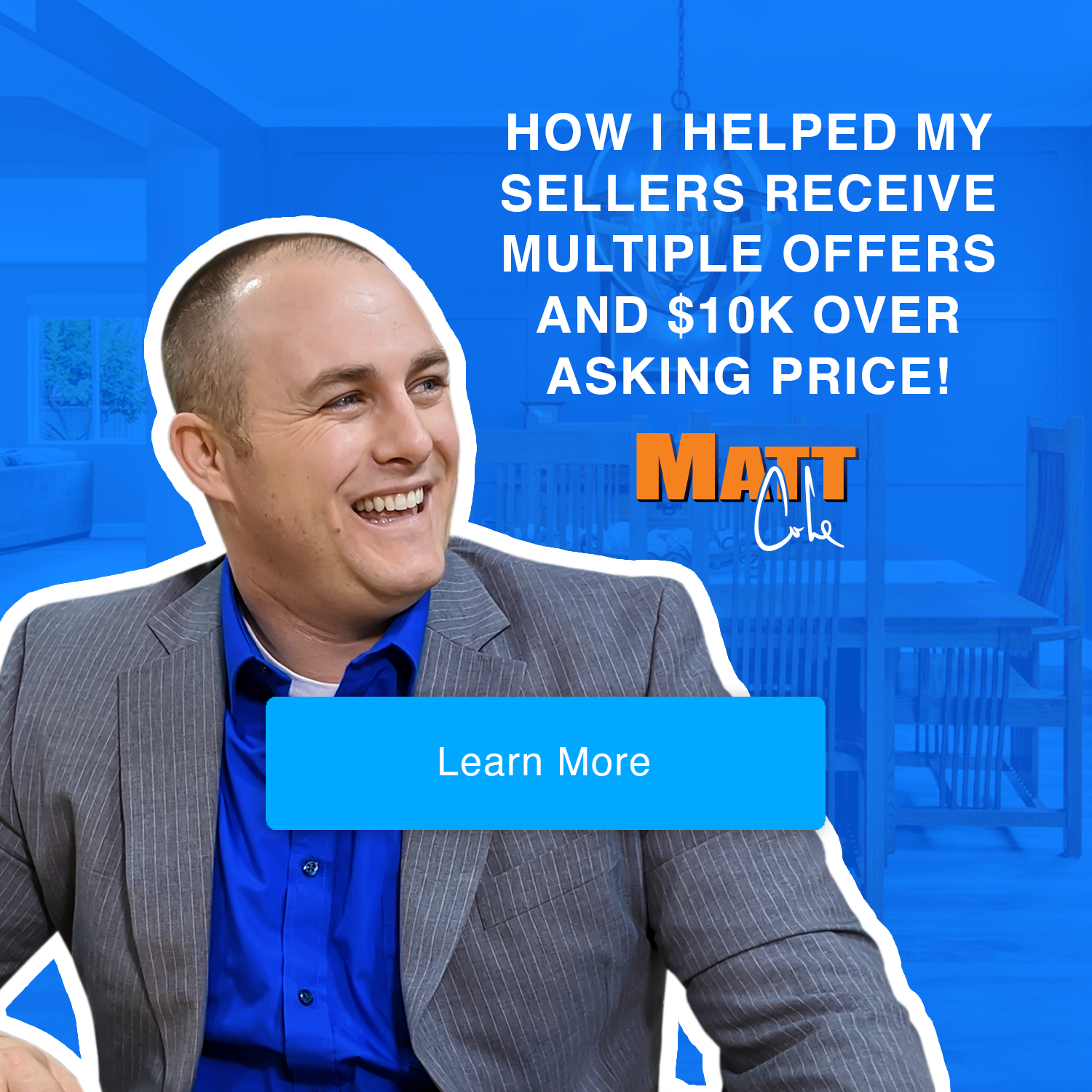 How I Helped My Sellers Get An Extra 10000