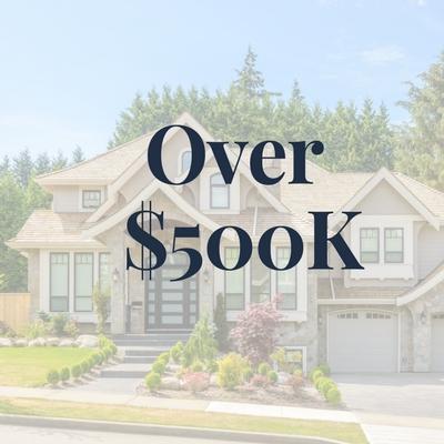 Homes $500K+