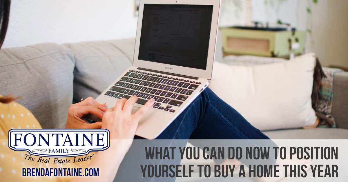What You Can Do Now to Position Yourself to Buy a Home This Year