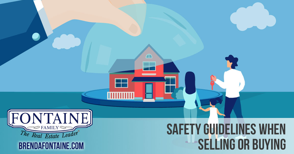 Safety Guidelines When Selling or Buying Your Home