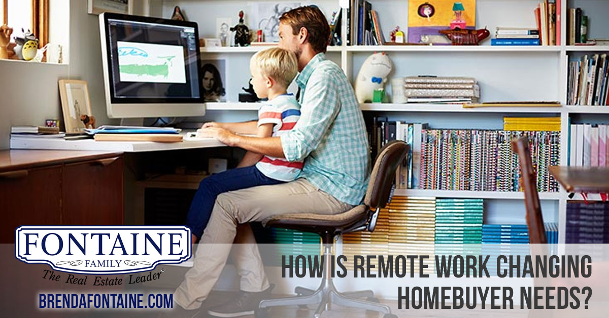 How Is Remote Work Changing Homebuyer Needs? | Maine Real Estate Blog | Fontaine Family - The Real Estate Leader