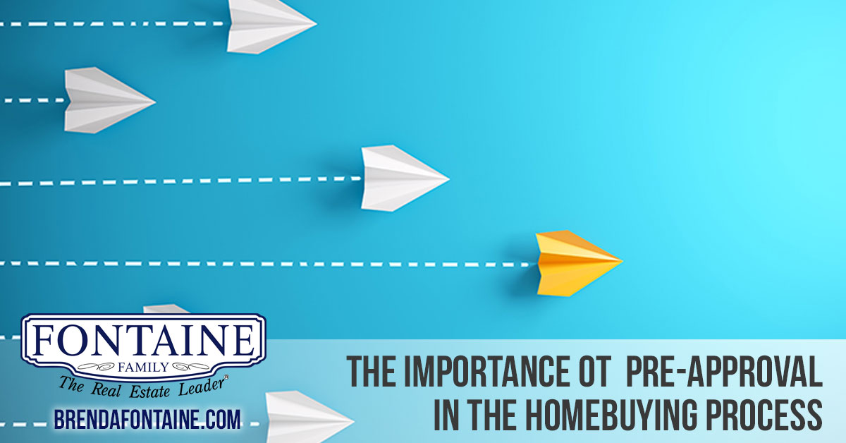 Why Is It so Important to Be Pre-Approved in the Homebuying Process? | Maine Real Estate Blog | Fontaine Family - -The Real Estate Leader