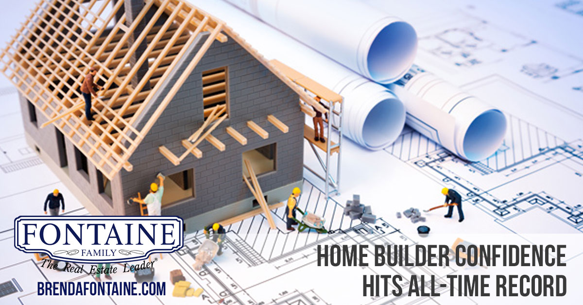 Home Builder Confidence Hits All-Time Record | Maine Real Estate Blog | Fontaine Family - The Real Estate Leader | Auburn, Scarborough, Maine