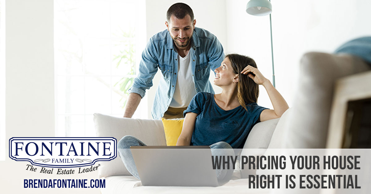 Why Pricing Your House Right Is Essential | Maine Real Estate Blog | Fontaine Family - The Real Estate Leader | Auburn, Scarborough, Maine