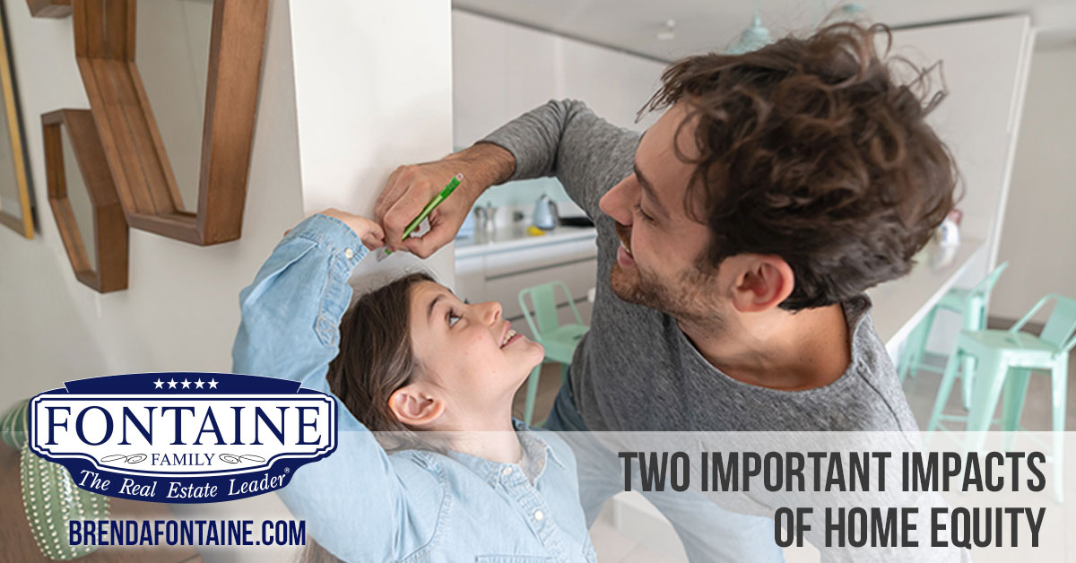 Two Important Impacts of Home Equity | Maine Real Estate Blog | Fontaine Family - The Real Estate Leader | Auburn, Scarborough, Maine