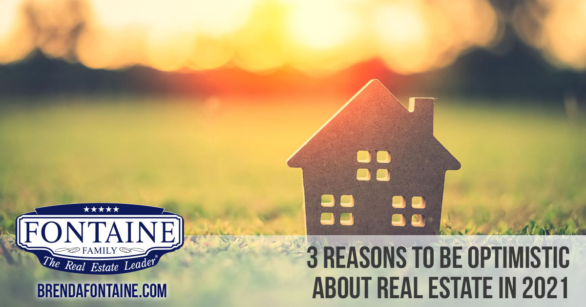 Optimistic about Real Estate in 2021 | Maine Real Estate Blog | Fontaine Family - The Real Estate Leader | Auburn, Scarborough, Maine