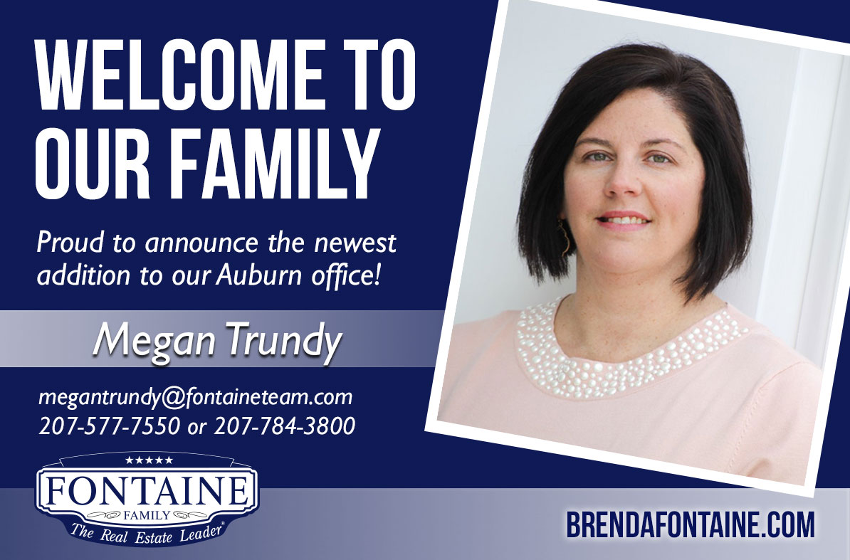 Megan Trundy - Realtor at Fontaine Family - The Real Estate Leader | Auburn, Scarborough, Maine