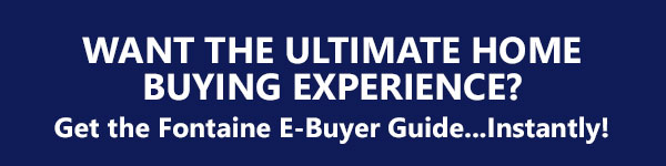 Fontaine Family - The Real Estate Leader's Buyer Guide   The Ultimate Home Buying Experience