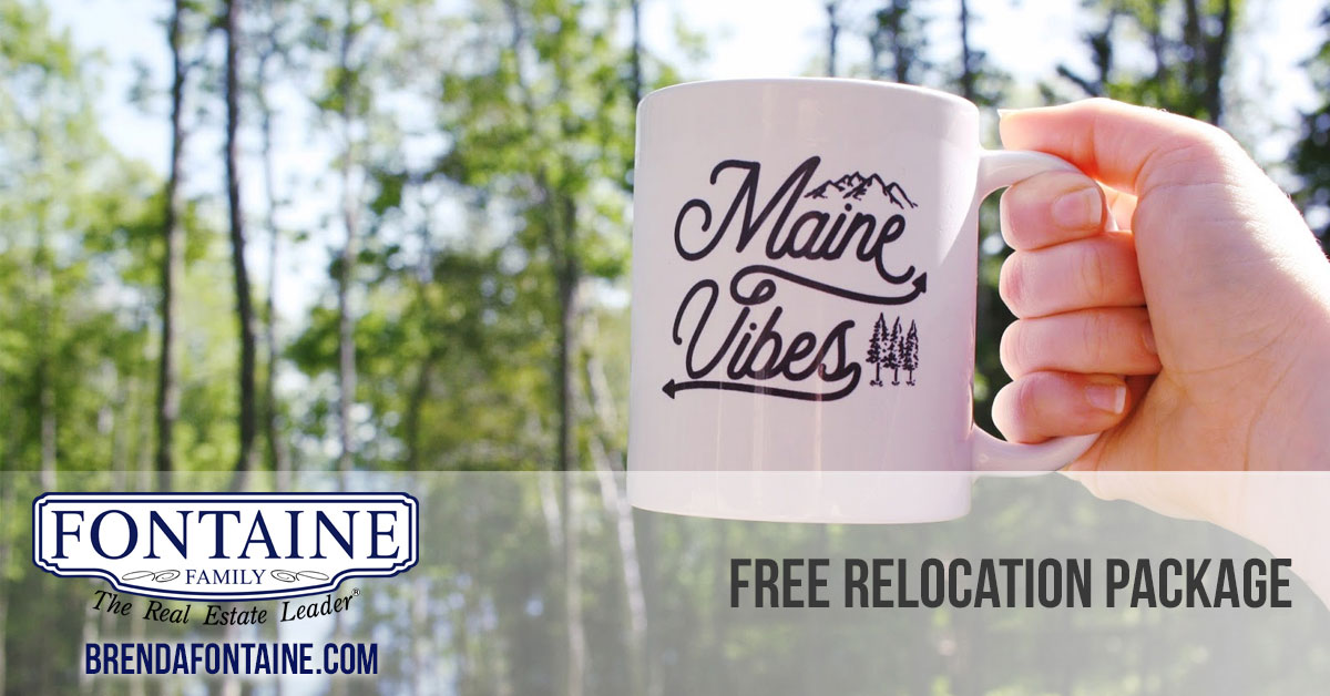 Relocating to Maine or relocating in Maine - We can help you! | Fontaine Family - The Real Estate Leader | Maine Real Estate Agents