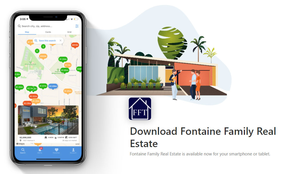 Download Fontaine Family Real Estate App!