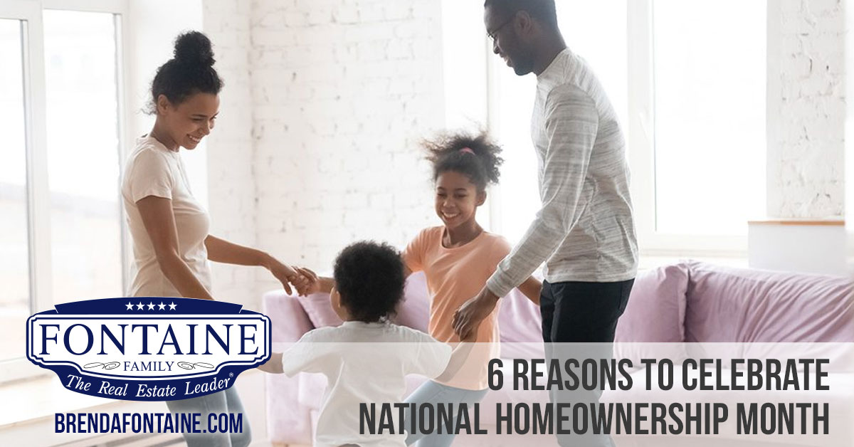 6 Reasons to Celebrate National Homeownership Month | Maine Real Estate Blog | Fontaine Family - The Real Estate Leader | Auburn, Scarborough, Maine