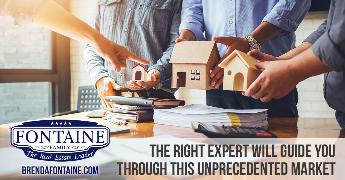 The Right Expert Will Guide You Through This Unprecedented Market | Maine Real Estate Blog | Fontaine Family - The Real Estate Leader | Auburn, Scarborough, Maine