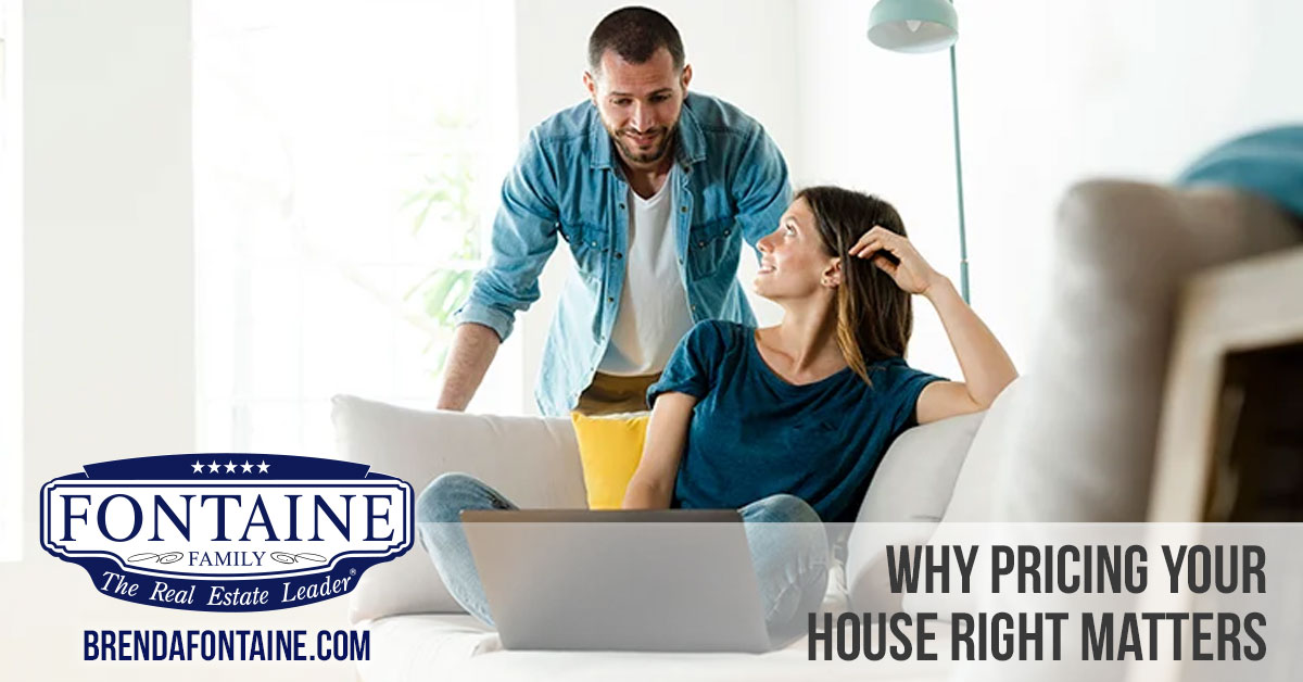 Why Pricing Your House Right Matters | Maine Real Estate Blog | Fontaine Family - The Real Estate Leader | Auburn, Scarborough, Maine