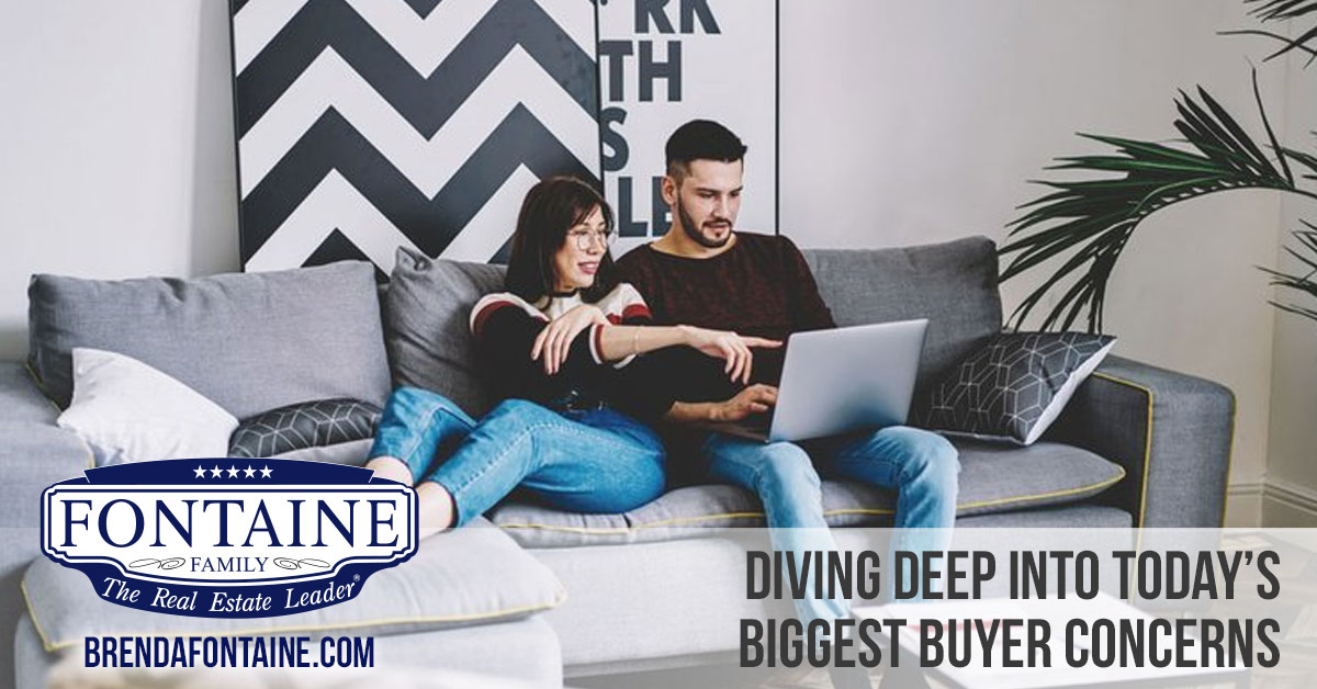 Diving Deep into Today's Biggest Buyer Concerns | Maine Real Estate Blog | Fontaine Family - The Real Estate Leader | Auburn, Scarborough, Maine