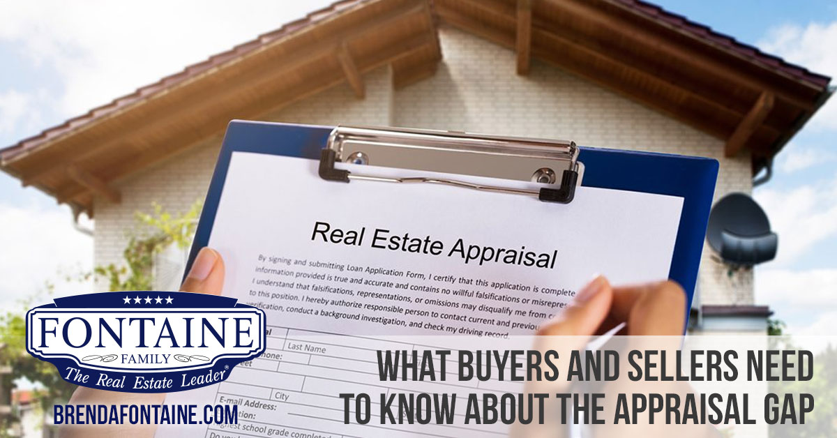 What Buyers and Sellers Need To Know About the Appraisal Gap | Maine Real Estate Blog | Fontaine Family - The Real Estate Leader | Auburn, Scarborough, Maine
