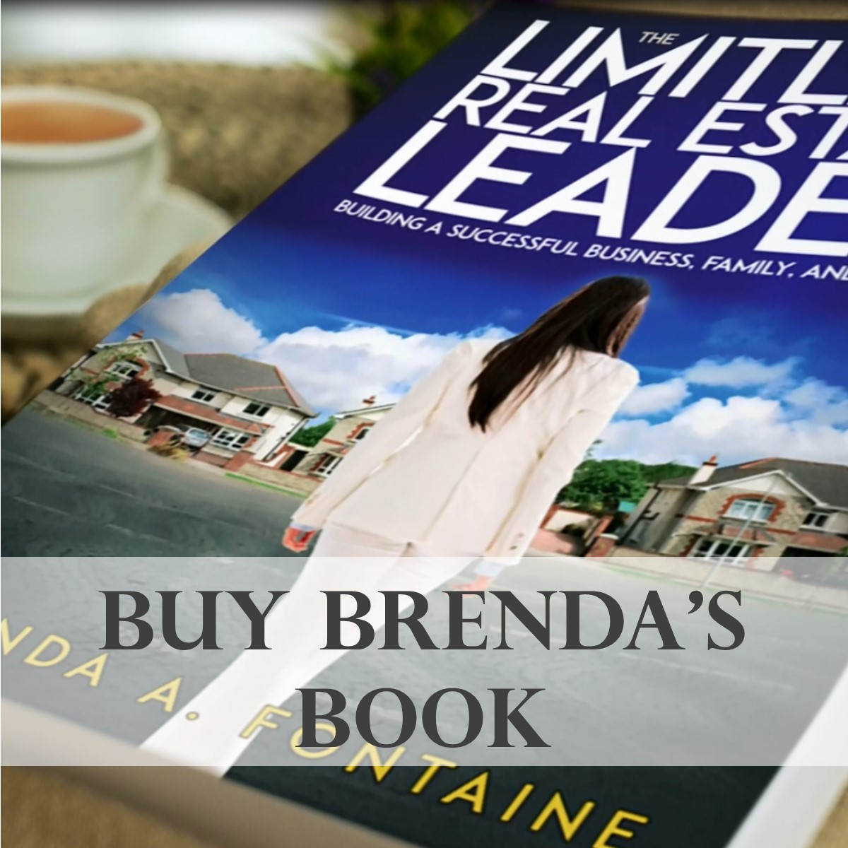 Brenda Fontaine - The Limitless Real Estate Leader - real estate leader, maine homes for sale, maine real estate, maine realtors