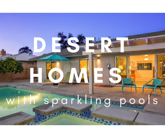 Pool Homes in Palm Springs!!