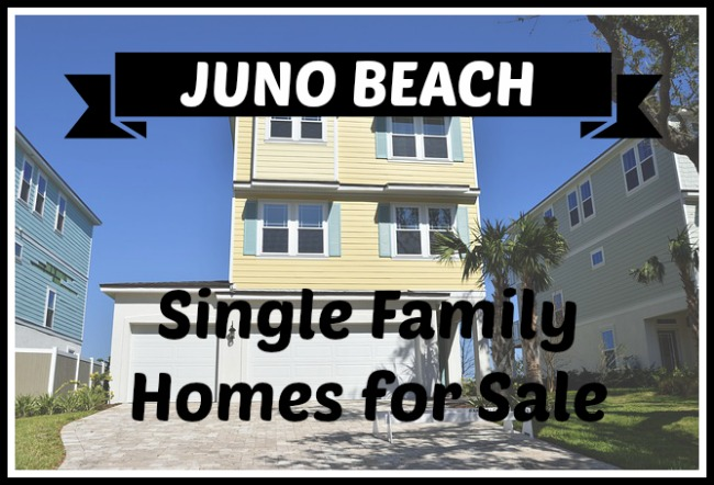 JUNO BEACH SINGLE FAMILY HOMES FOR SALE