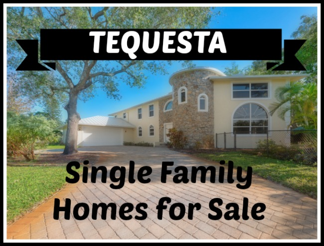 Tequesta Single Family Homes for Sale