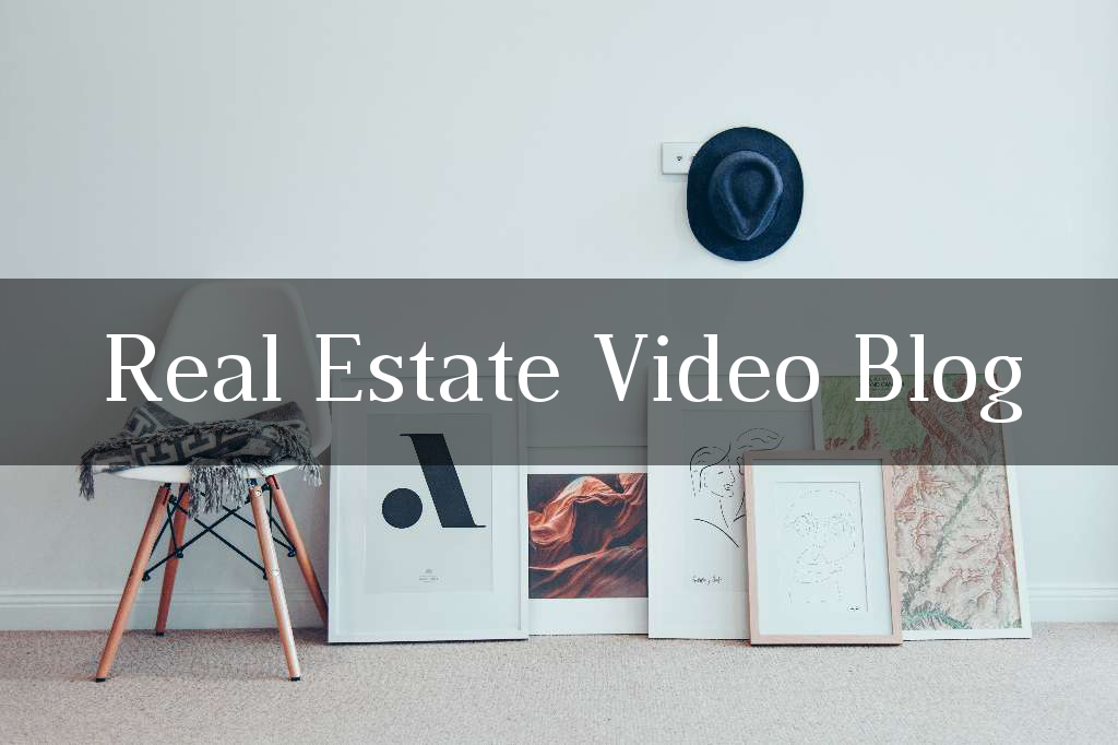 Real Estate Video Blog