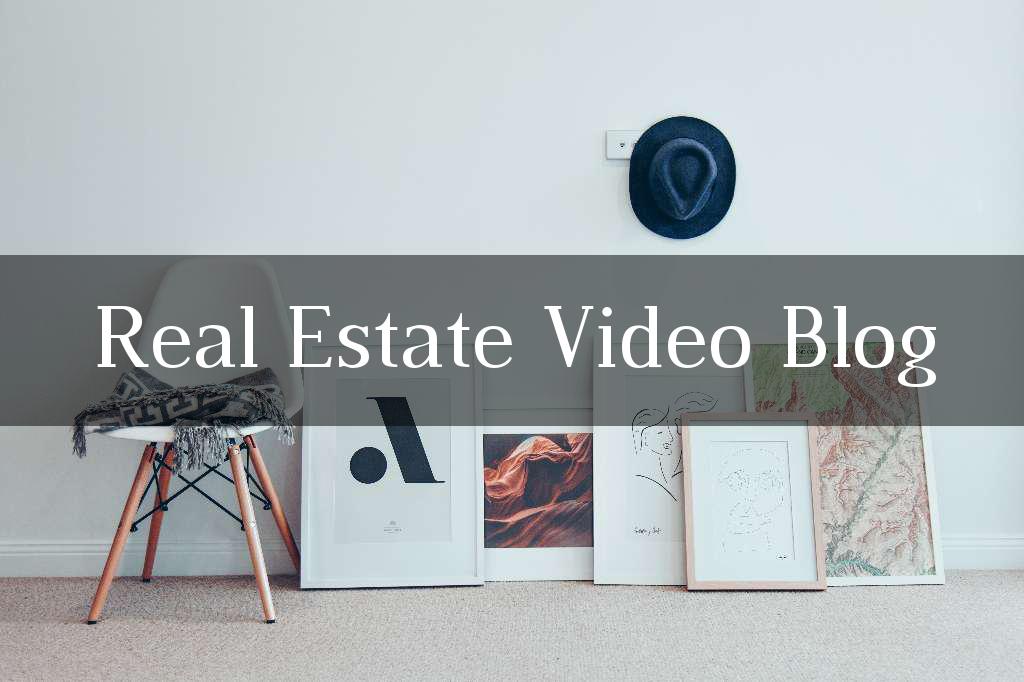 Real Estate Video Blog