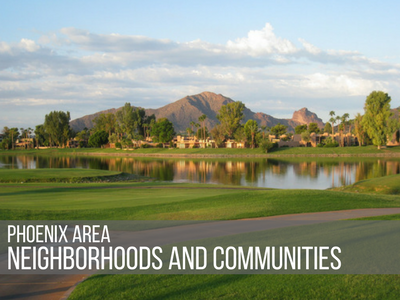 Phoenix Area Neighborhoods and Communities