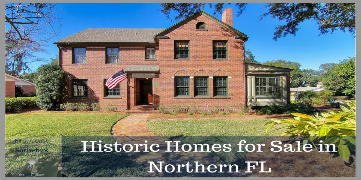 Historic Homes for Sale in Northern FL