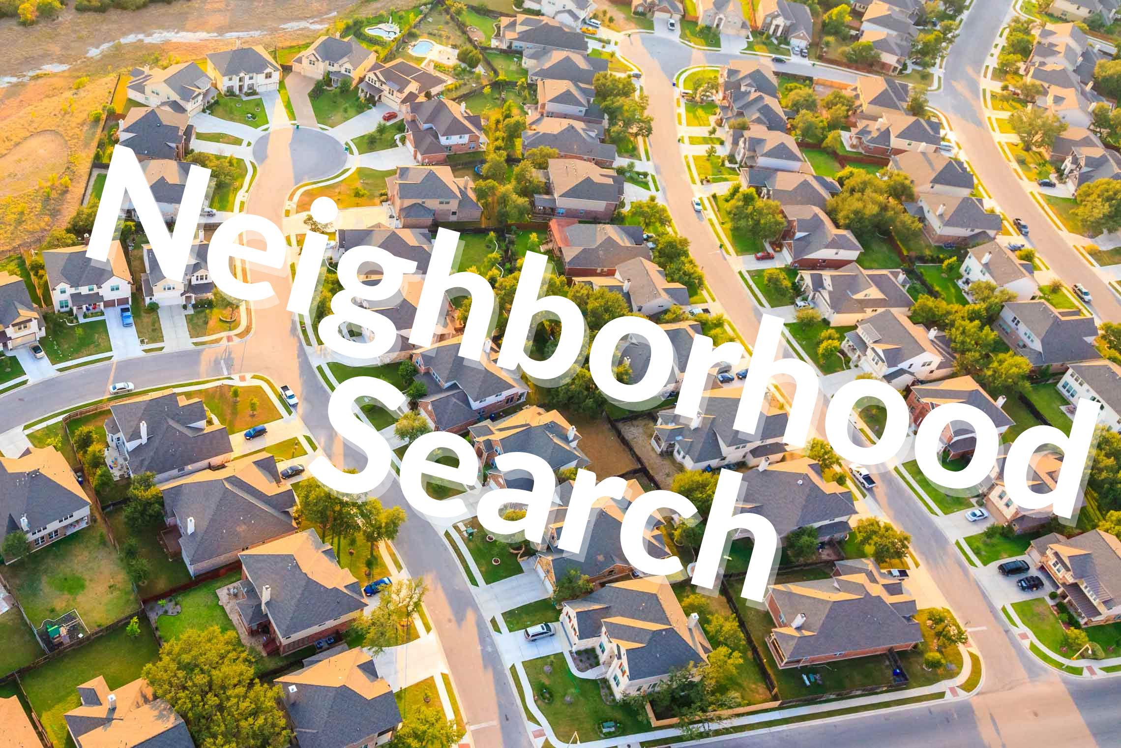 Search by Neighborhood