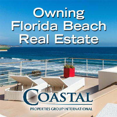 PROS AND CONS OF OWNING BEACH REAL ESTATE IN FLORIDA